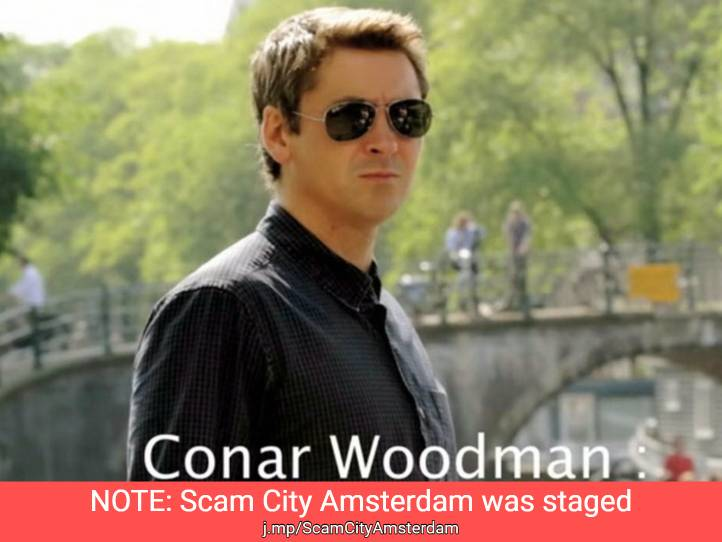 Scam City Amsterdam Staged